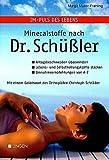 Im-Puls des Lebens: Mineralstoffe nach Dr. Schüssler
