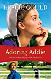 Adoring Addie, Leslie Gould, 0764210327