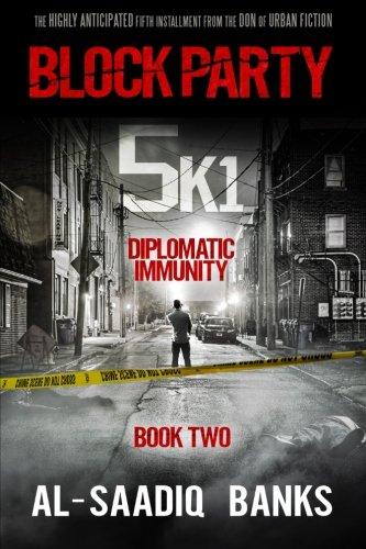 Block Party 5k1: Diplomatic Immunity (Volume -