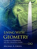 Living with Geometry, Michael A. Green, 1432728180