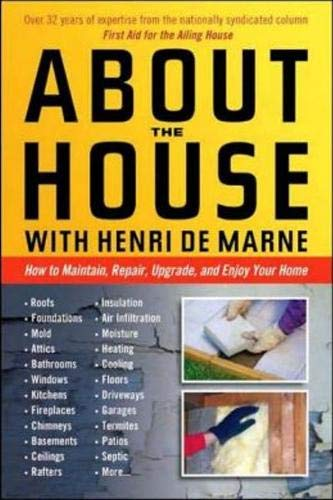 Download About the House with Henri de Marne: How to maintain, repair, upgrade, and enjoy your home PDF