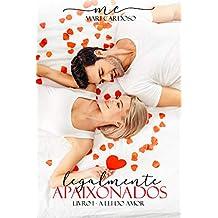 Legalmente Apaixonados (A Lei do Amor Livro 1)