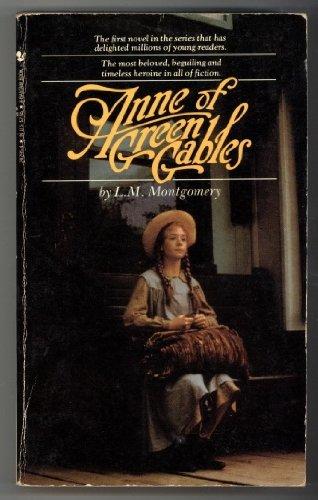 ANNE OF GREEN GABLES (Bantam Starfire Book)