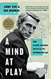 A Mind at Play: How Claude Shannon Invented the