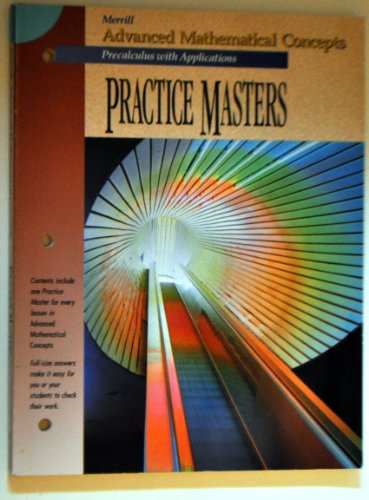 Merrill Advanced Mathenatical Concepts: Precalculus with Applications Practice Masters
