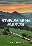 img - for Staples ar na sleeves (Irish Edition) book / textbook / text book