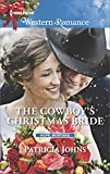 The Cowboy's Christmas Bride (Hope, Montana)