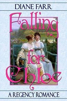 Falling for Chloe by [Farr, Diane]