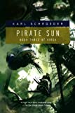 Pirate Sun, Karl Schroeder, 0765326426