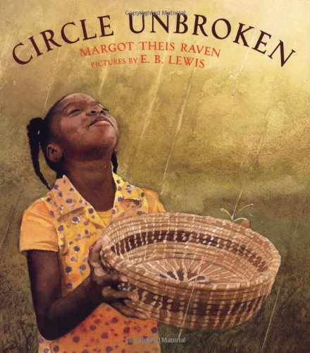 Circle Unbroken (Booklist Editor's Choice. Books for Youth (Awards))