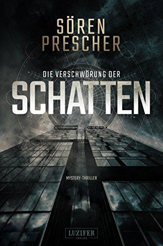 Die Verschwörung der Schatten: Mystery-Thriller (German Edition)