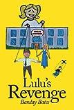 Lulu's Revenge, Barclay Bates, 0595133797