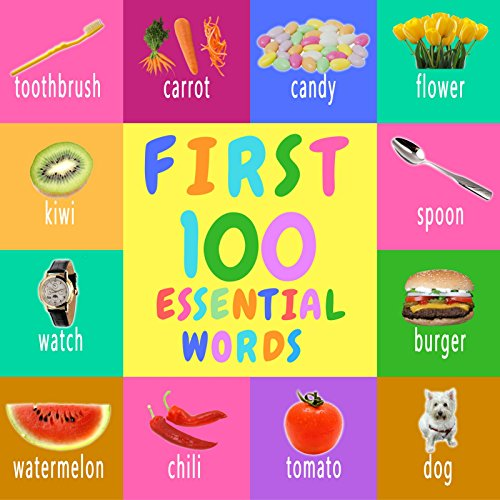 first-100-essential-words-childrens-book-picture-books-preschool-book-ages-0-3-baby-books-book-for-t