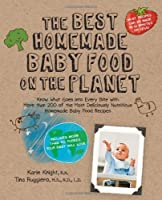 The Best Homemade Baby Food on the Planet Front Cover