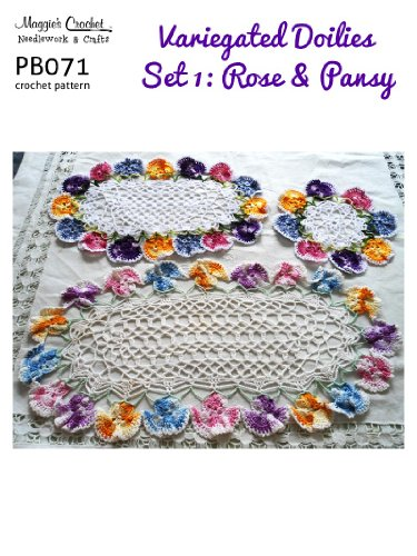 Crochet Pattern Variegated Doilies 1 - Rose & Pansy PB071-R