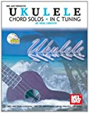 Ukele chord Solos in C Tuning, Neil Griffin, 0786657715
