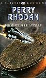 Perry Rhodan, tome 278 : Piège pour le module par Darlton