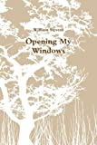 Book cover image for Opening My Windows