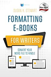 Formatting e-Books for Writers: Convert Your Word File to Kindle