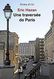 Une traversée de Paris par Hazan