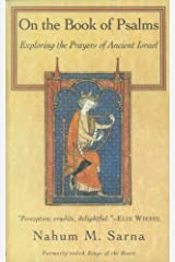 On the Book of Psalms: Exploring the Prayers of Ancient Israel Kindle Edition