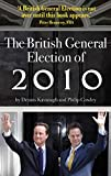 img - for The British General Election of 2010 book / textbook / text book