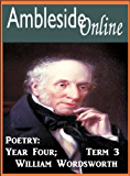 AmblesideOnline Poetry, Year 4, Term 3; William Wordsworth