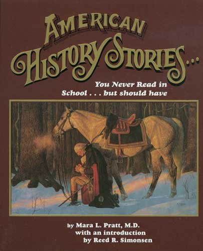 American History Stories You Never Read in School but Should Have Vol.1