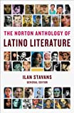 The Norton Anthology of Latino Literature, Ilan Stavans, 0393080072
