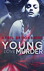 Young Love Murder (Young Assassins Book 1)