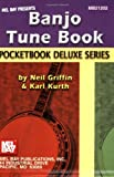 Banjo Tune Book, Neil Griffin and Karl Kurth, 0786674318