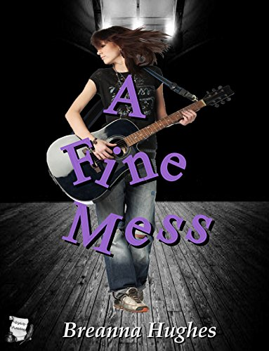 A Fine Mess by [Hughes, Breanna]