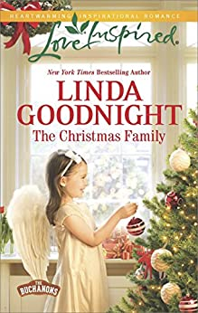 The Christmas Family (The Buchanons) by [Goodnight, Linda]