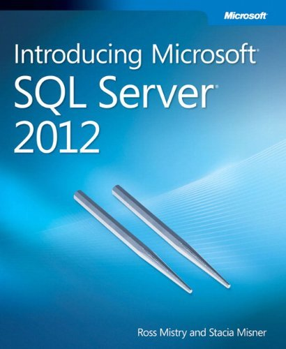 Introducing Microsoft SQL Server 2012 by Ross Mistry (2012-04-07)