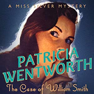 The Case of William Smith Audiobook