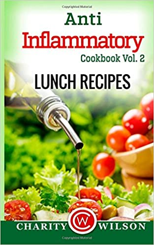 Anti-Inflammatory Cookbook: Vol. 2 Lunch Recipes
