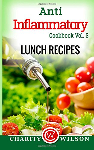 Anti Inflammatory Cookbook Vol Lunch Recipes