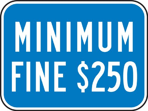 (Accuform Signs FRA275RA Engineer-Grade Reflective Aluminum Handicapped Parking Supplemental Sign (California), Legend