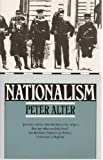 Nationalism, Alter, Peter, 0713165197