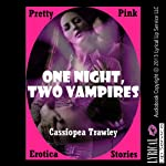 One Night, Two Vampires | Cassiopea Trawley