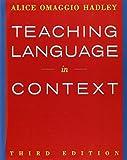 Teaching Language In Context (World Languages)