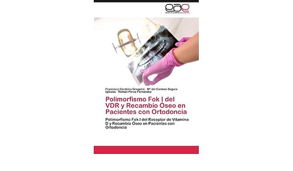 Polimorfismo Fok I del VDR y Recambio Óseo en Pacientes con ...