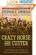 #9: Crazy Horse and Custer: The Parallel Lives of Two American Warriors