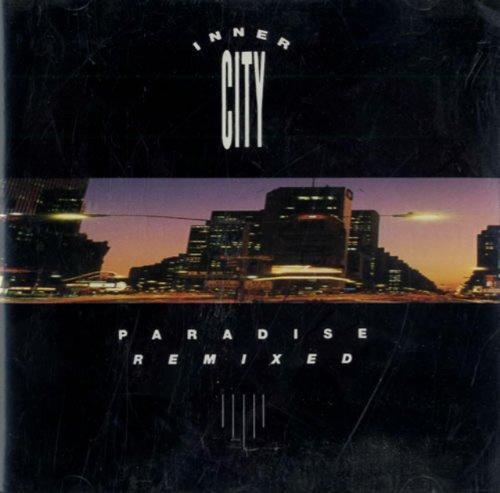 INNER CITY - Inner City - Paradise Remixed - 10 Records - Xidcd 81, 10 Records - 260 502 - Zortam Music
