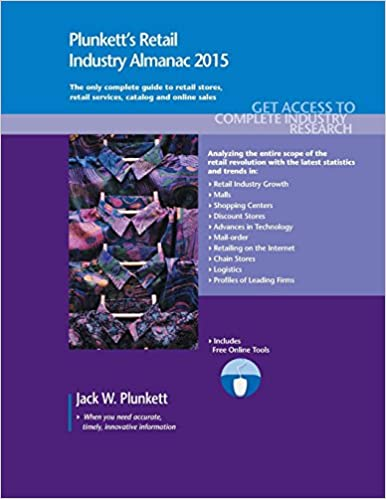 Plunkett's Retail Industry Almanac 2015: Retail Industry