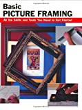 Basic Picture Framing, , 0811731782