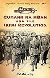 Cumann Na MBan and the Irish Revolution 2nd Edition