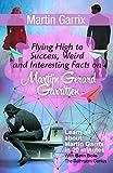 Martin Garrix: Flying High to Success, Weird and Interesting Facts on  Martijn Gerard Garritsen!