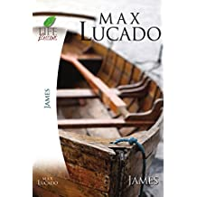 Life Lessons: Book of James: Practical Wisdom (Life Lessons)