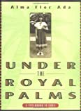 img - for Under the Royal Palms: A Childhood in Cuba book / textbook / text book